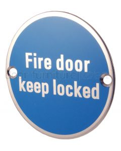 Stainless 76mm Fire Door Keep Locked Sign