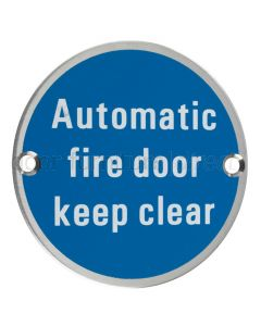 Stainless Steel Circular Automatic Fire Door Keep Clear Sign 76mm