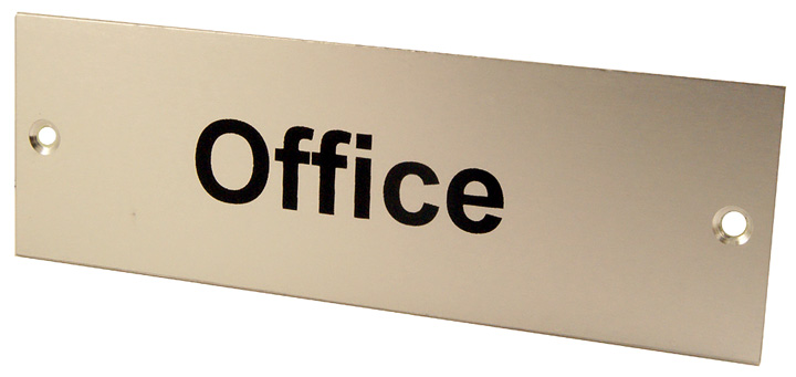 Satin Anodised Plaque OFFICE