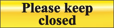 Image of Please Keep Closed - Polished Brass Effect 200 x 50mm