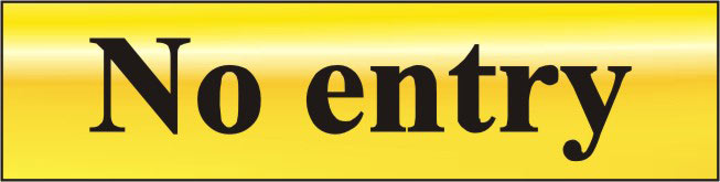 Image of Polished Gold Style No Entry Sign